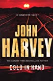 Cold in Hand by John Harvey front cover