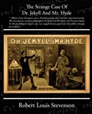 The Strange Case of Dr. Jekyll and Mr. Hyde, Robert Louis Stevenson, 1438512554