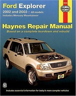 ford explorer 2002 thru 2003 haynes repair manual chilton robert rh amazon com 2003 ford explorer repair manual online free 2003 ford explorer repair manual online free