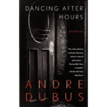 Dancing After Hours: Stories