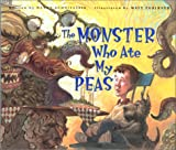 The Monster Who Ate My Peas, Danny Schnitzlein, 1561452165