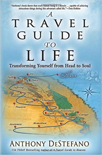 Book A Travel Guide to Life: Transforming Yourself from Head to Soul
