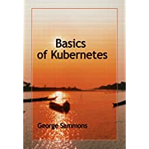 Basics of Kubernetes