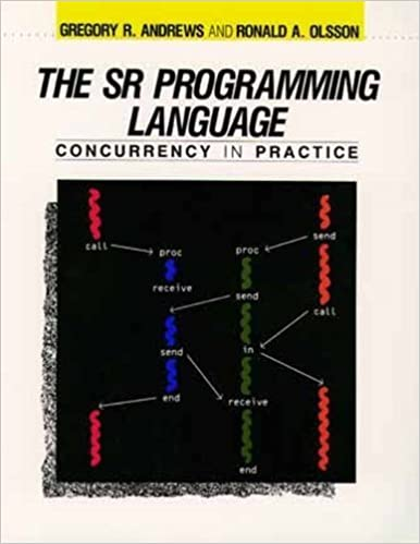 Book SR Programming Language: Concurrency Pract by Andrews (1992-10-10)