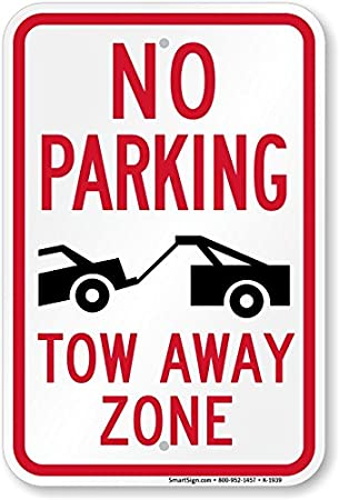 Amazon No Parking Tow Away Zone Tow Truck Symbol Sign 18 X