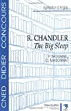 R. Chandler - The Big Sleep by Patrick Badonnel (1995-10-31)