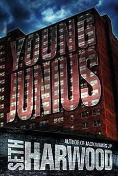 Young Junius by [Harwood, Seth]