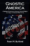 Gnostic America, Peter Burfeind, 0692260498