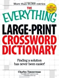 The Everything Large-Print Crossword Dictionary, Charles Timmerman, 1598695673