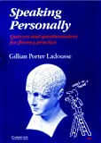 Speaking Personally, Gillian Porter Ladousse, 052128869X