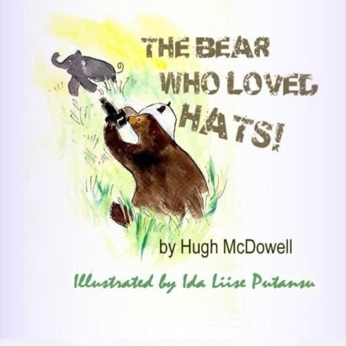 (The Bear Who Loved Hats!)