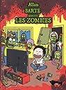 Allan Barte contre les zombies par Barte