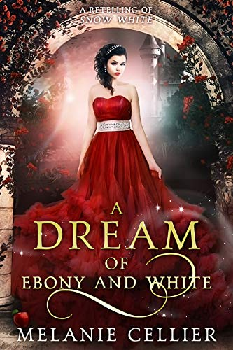 White Swan Pull - A Dream of Ebony and White: A Retelling of Snow White (Beyond the Four Kingdoms Book 4)