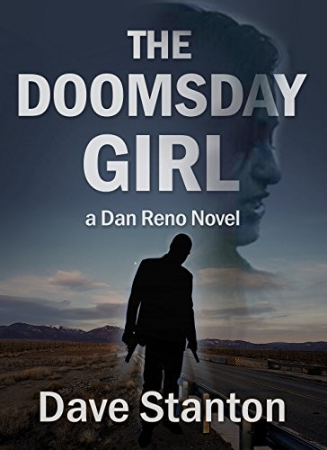 - The Doomsday Girl: A Hard-Boiled Crime Novel: (Dan Reno Private Detective Noir Mystery Series) (Dan Reno novel series)