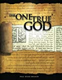 The One True God, Paul Washer, 1466316306