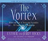 The Vortex: Where the Law of Attraction Assembles All Cooperative Relationships [VORTEX D] [Compact Disc]