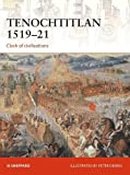 img - for Tenochtitlan 1519 21: Clash of Civilizations (Campaign) book / textbook / text book
