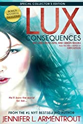 Lux: Consequences (Opal & Origin) (A Lux Novel)