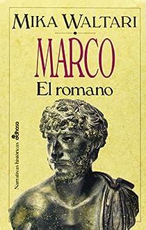 Marco el romano par Waltari