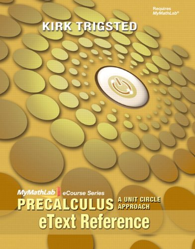 eText Reference for Trigsted Precalculus: A Unit Circle Approach