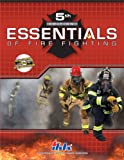 Essentials of Fire Fighting (5th Edition), IFSTA, 0879392843