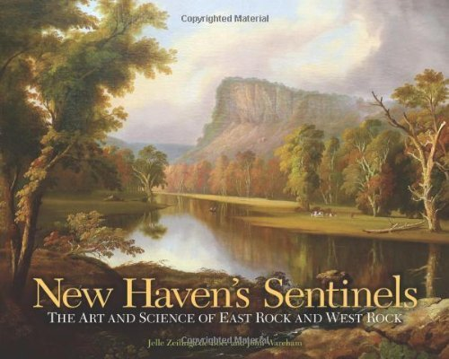 New Haven's Sentinels: The Art and Science of East Rock and West Rock (The Driftless Connecticut Series & Garnet Books) by Jelle Zeilinga de Boer - Haven Mall New Shopping