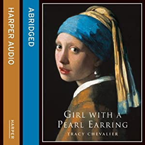 The Girl with a Pearl Earring Hörbuch