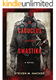 The Caduceus and the Swastika