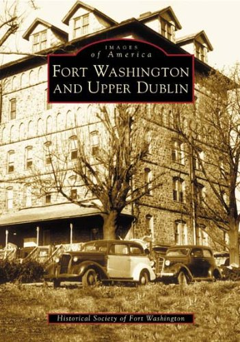 (Fort Washington and Upper Dublin  (PA)  (Images of)