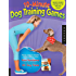 The 10-Minute Dog Training Games: Quick & Creative Activities for the Busy Dog Owner