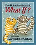 What If?, Else Holmelund Minarik, 0688064736