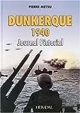 Dunkerque 1940 Journal Pictorial, Pierre Metsu, 2840482126
