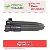 Dyson DC25 Hose Assembly Attachment Designed To Fit Dyson (DC-25) DC25 Multi Floor, DC25 Animal Upright Vacuum Cleaners; Compare To Dyson Hose Part # 915677-01; Designed & Engineered By Crucial Vacuum