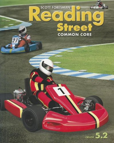 Reading Street Common Core: Grade 5.2, Student Edition (Scott Foresman Reading Street Grade 4 Teacher Edition)