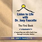 Listen to Life: The First Book | Joey Faucette