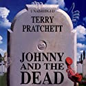 Johnny and the Dead Audiobook by Terry Pratchett Narrated by Richard Mitchley