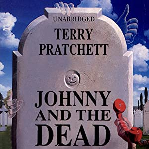 Johnny and the Dead Audiobook