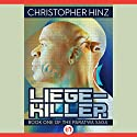 Liege-Killer Audiobook by Christopher Hinz Narrated by Stephen Bel Davies