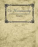On Horsemanship - Xenophon, Xenophon, 1604244631