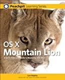Mac OS X Mountain Lion, Robin Williams and Lynn Beighley, 0321858514