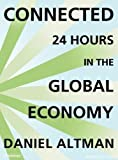 img - for Connected: 24 Hours in the Global Economy book / textbook / text book