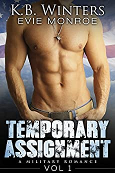 Temporary Assignment Vol 1: A Military Romance by [Winters, KB, Monroe, Evie]