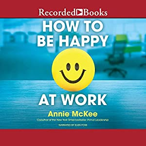 How to Be Happy at Work Audiobook