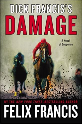 Book Dick Francis's Damage by Felix Francis (2014-10-07)
