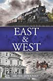 East & West (East & West, The Distance Between) (Volume 1)