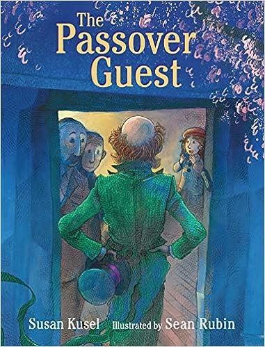 The Passover Guest: Kusel, Susan, Rubin, Sean: 9780823445622: Amazon.com:  Books