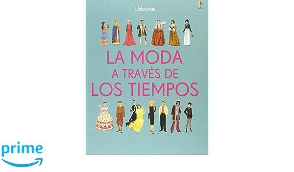 La moda a través de los tiempos: Amazon.es: Laura Cowan, Laura ...