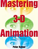 Mastering 3D Animation, Peter Ratner, 1581153457
