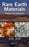 Rare Earth Materials, A. R. Jha, 1466564024