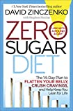 Zero Sugar Diet: The 14-Day Plan to Flatten Your Belly, Crush Cravings, and Help Keep You Lean for Life (print edition)